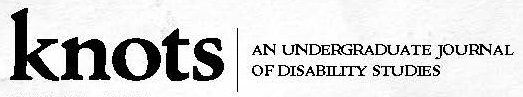 "Journal homepage header: ""Knots: An Undergraduate Journal of Disability Studies"""